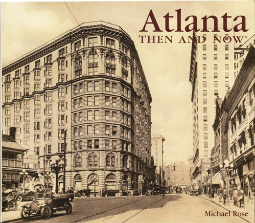 Image for Atlanta Then and Now