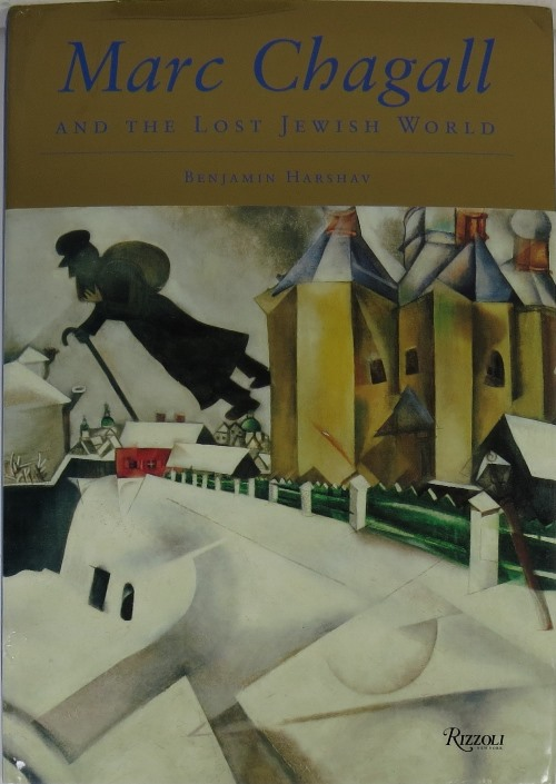 Image for Marc Chagall and the Lost Jewish World: The Nature of Chagall's Art and Iconography