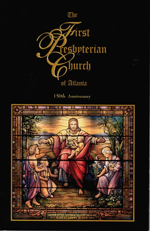 Image for The First Presbyterian Church of Atlanta 150th Anniversary
