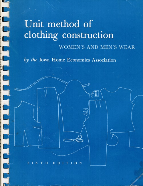 Image for Unit Method of Clothing Construction: Women's and Men's Wear, Sixth edition