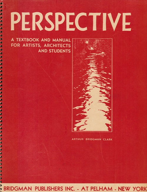 Image for Perspective: A Textbook and Manual for Artists, Architects and Students
