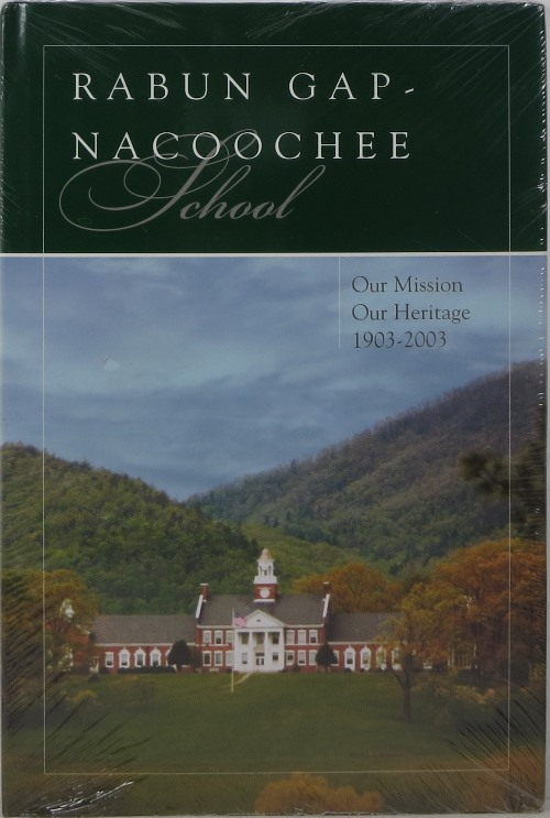 Image for Rabun Gap - Nacoochee School: Out Mission, Our Heritage, 1903-2003