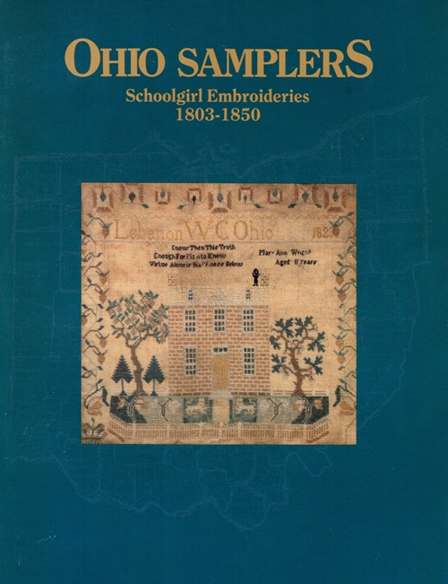Image for Ohio Samplers: Schoolgirl Embroideries, 1803-1850