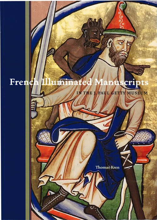 Image for French Illuminated Manuscripts in the J. Paul Getty Museum