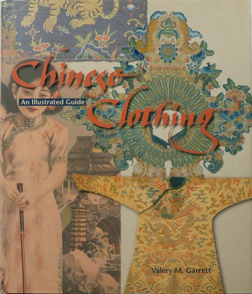 Image for Chinese Clothing: An Illustrated Guide