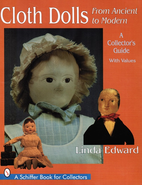 Image for Cloth Dolls from Ancient to Modern: A Collector's Guide with Values