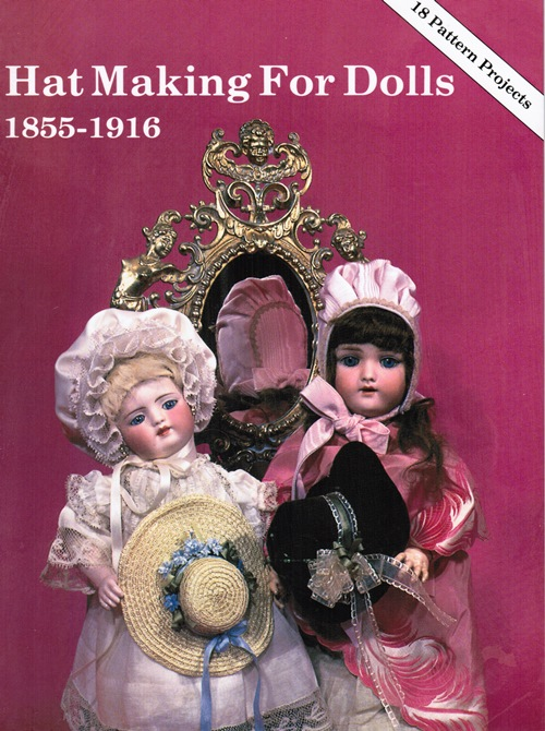 Image for Hat Making for Dolls: 1815-1916