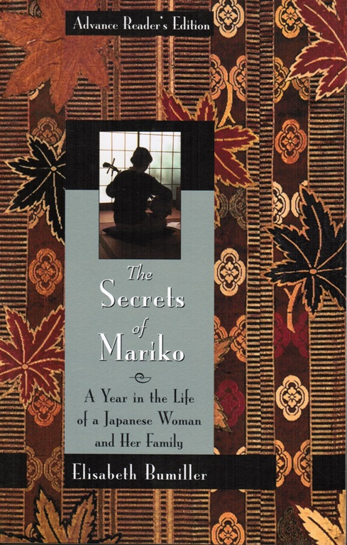 Image for The Secrets of Mariko: A Year in the Life of a Japanese Woman and Her Family -- Advance Proof