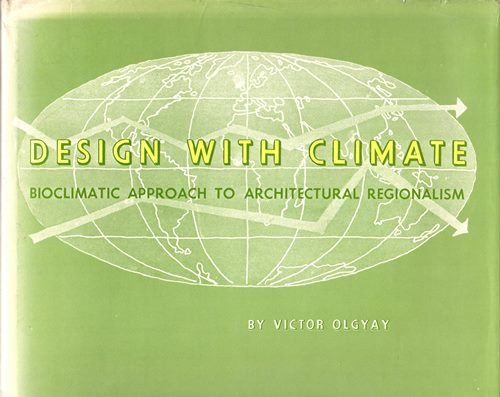 Image for Design with Climate: Bioclimatic Approach to Architectural Regiionalism