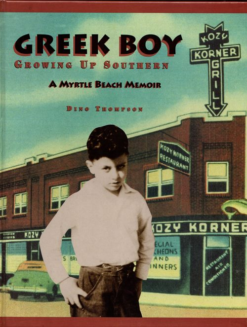 Image for Greek Boy: Growing Up Southern, A Myrtle Beach Memoir
