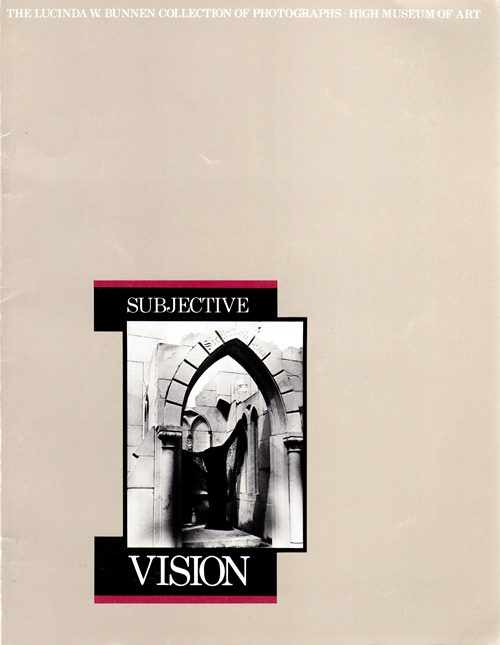 Image for Subjective Vision: The Lucinda W. Bunnen Collection of Photographs