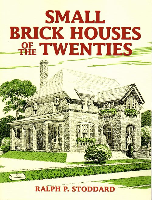 Image for Small Brick Houses of the Twenties