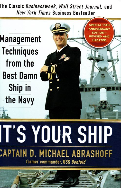Image for It's Your Ship: Management Techniques from the Best Damn Ship in the Navy (Revised and Updated)