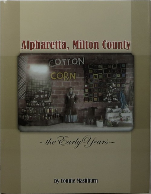 Image for Alpharetta, Milton County: The Early Years