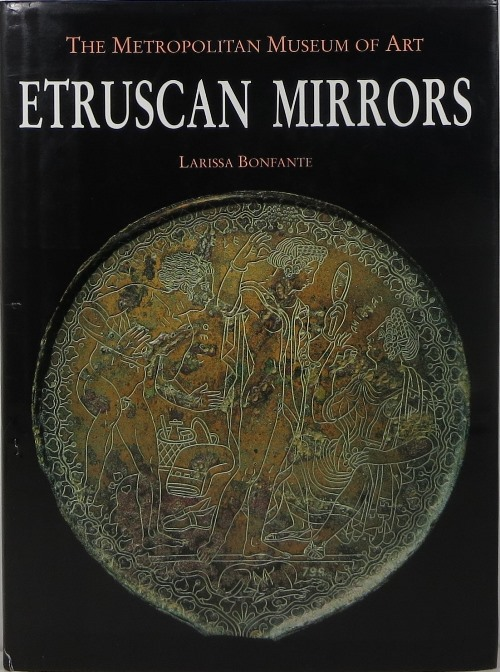 Image for Etruscan Mirrors, Corpus Speculorum Etruscorum - U.S.A. 3: New York, The Metropolitan Museum of Art