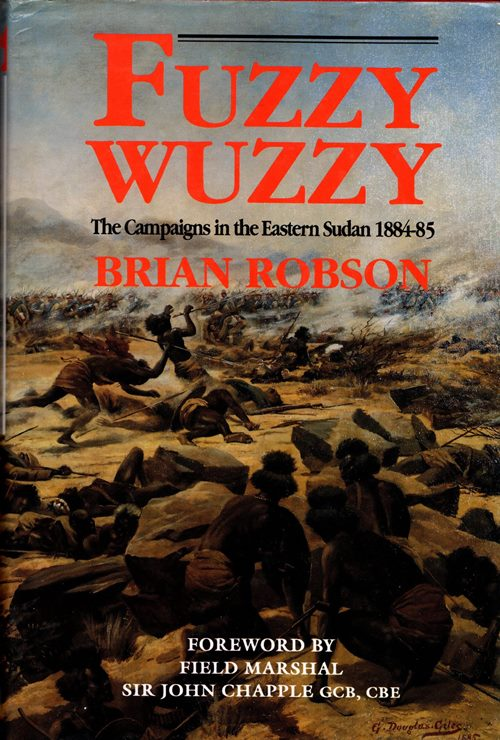Image for Fuzzy Wuzzy: The Campaigns in the Eastern Sudan 1884-85