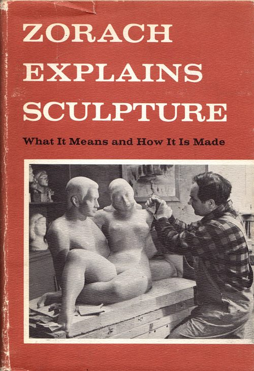 Image for Zorach Explains Sculpture: What It Means and How It Is Made
