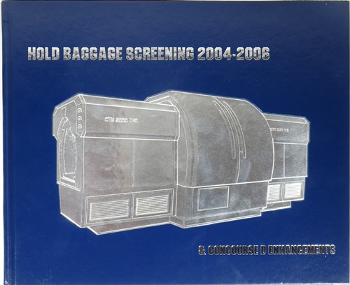 Image for Hold Baggage Screening 2004-2006 & Concourse D Enhancements