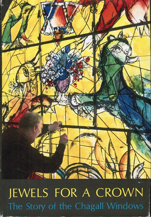 Image for Jewels for a Crown: The Story of the Chagall Windows