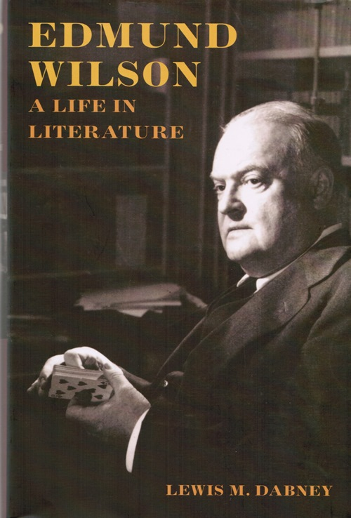 Image for Edmund Wilson: A Life in Literature