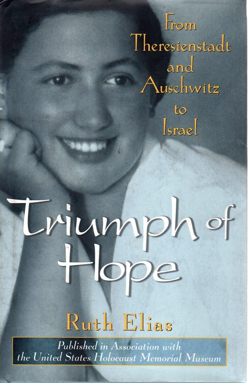 Image for Triumph of Hope: From Theresienstadt and Auschwitz to Israel