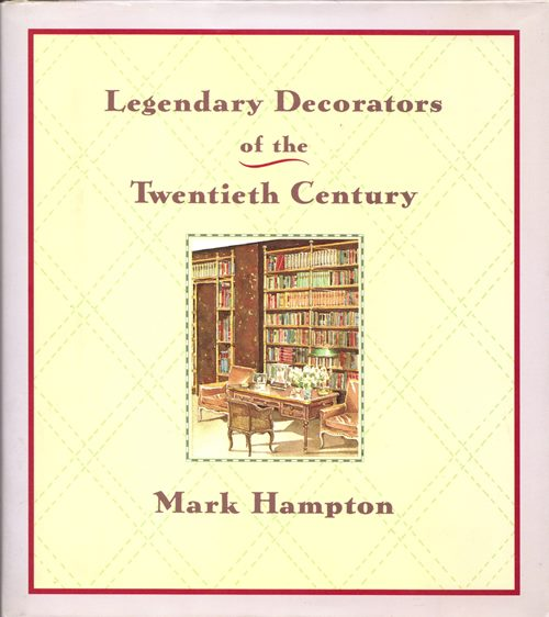 Image for Legendary Decorators of the Twentieth Century