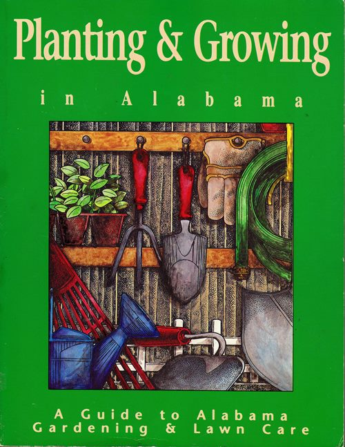 Image for Planting & Growing in Alabama: A Guide to Alabama Gardening & Lawn Care