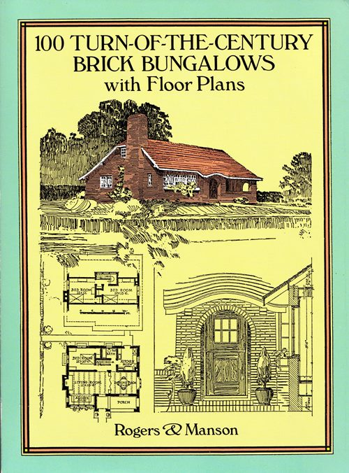 Image for 100 Turn-of-the-Century Brick Bungalows with Floor Plans