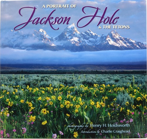 Image for A Portrait of Jackson Hole & The Tetons