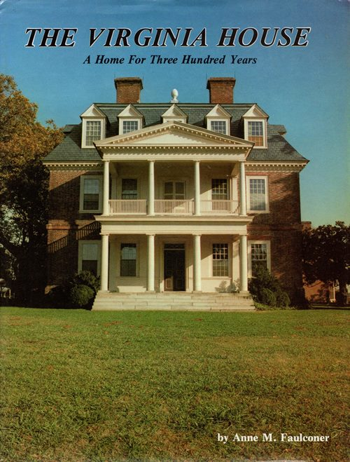 Image for The Virginia House: A Home for Three Hundred Years