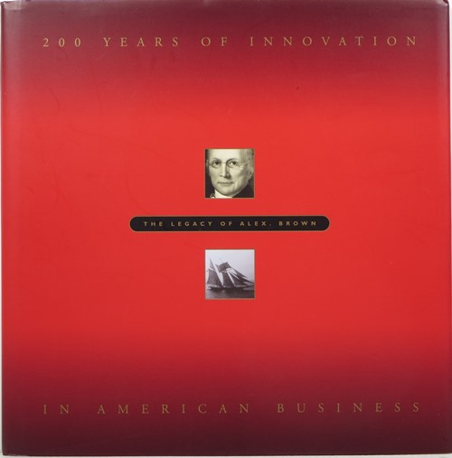 Image for 200 Years of Innovation in American Business: The Legacy of Alex. Brown