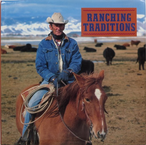 Image for Ranching Traditions: Legacy of the American West