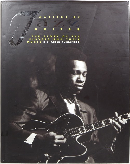 Image for Masters of Jazz Guitar: The Story of the Players and Their Music