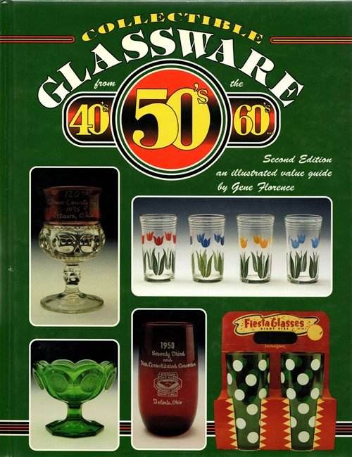Image for Collectible Glassware from the 40's 50's 60's: Second Edition