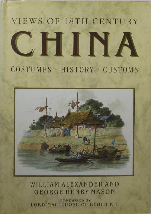 Image for Views of 18th Century China: Costumes, History, Customs