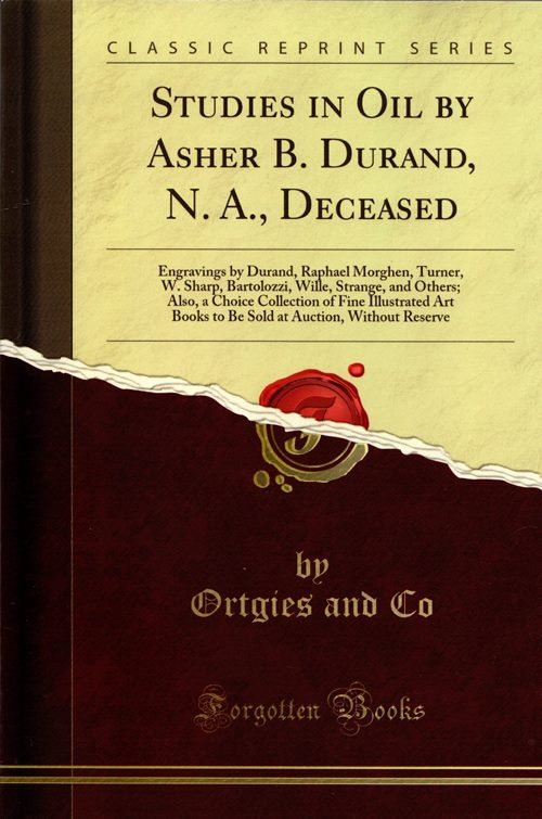 Image for Studies in Oil by Asher B. Durand, N.A., Deceased