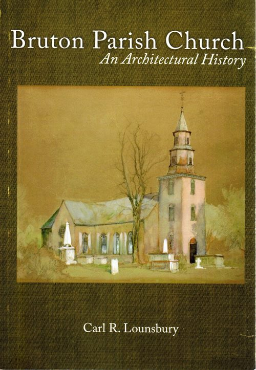 Image for Bruton Parish Church: An Architectural History