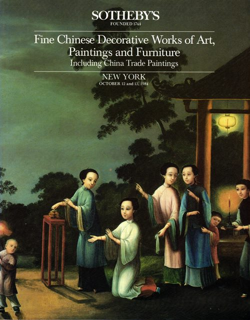 Image for Fine Chinese Decorative Works of Art, Paintings and Furnitue Including China Trade Paintings, New York, October 12 and 13, 1984 (Sale 5220)