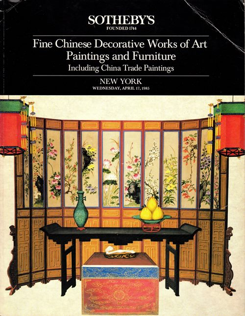 Image for Fine Chinese Decorative Works of Art, Paintings and Furniture Including China Trade Paintings, New York, April 17, 1985 (Sale 5309)