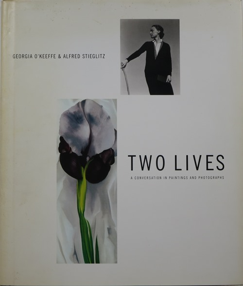 Image for Georgia O'Keeffe & Alfred Stieglitz: Two Lives - A Conversation in Paintings and Photographs