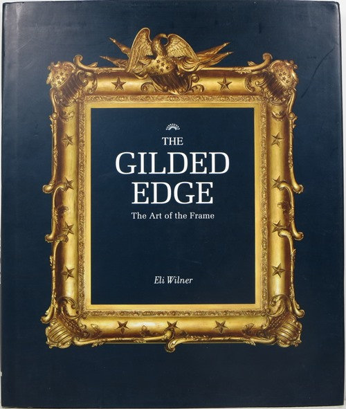 Image for The Gilded Edge: The Art of the Frame