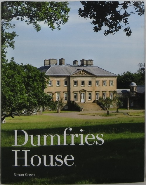 Image for Dumfries House: An Architectural Story