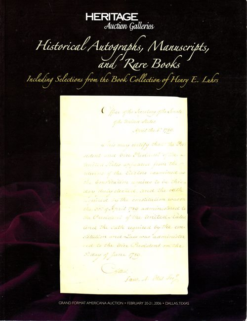 Image for Historical Autographs, Manuscripts, and Rare Books Including Selections From the Book Collection of Henry E. Luhrs, Dallas, Texas, February 20-21, 2006 (#626)