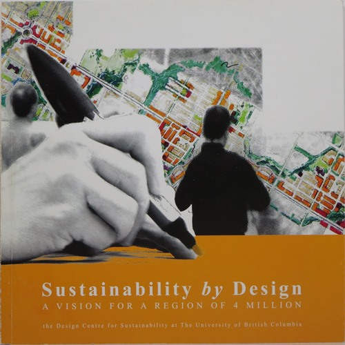 Image for Sustainability by Design: A Vision for a Region of 4 Million