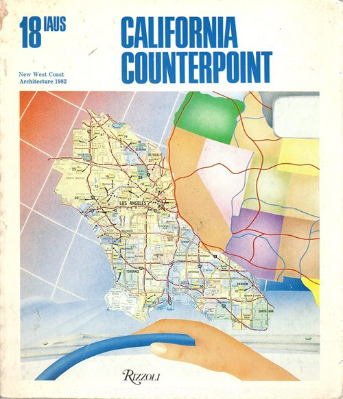 Image for California Counterpoint: New West Coast Architecture 1982 (IAUS 18)