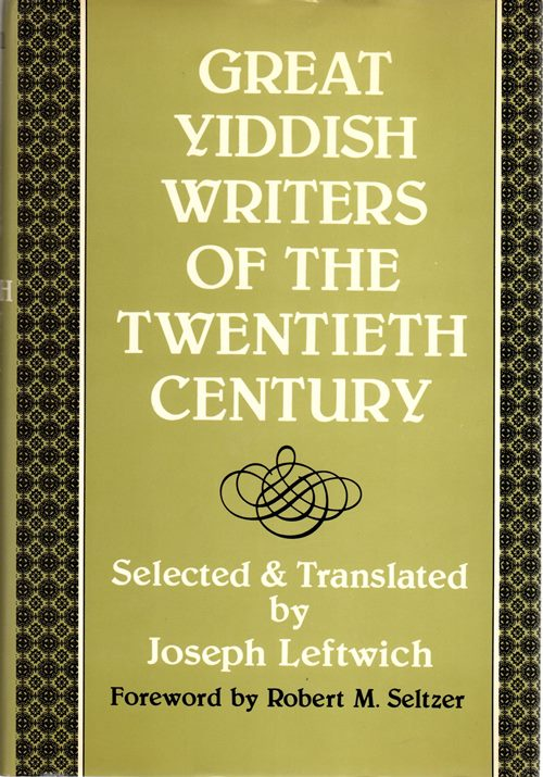 Image for Great Yiddish Writers of the Twentieth Century