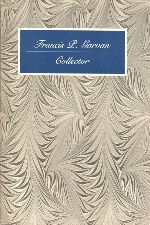 Image for Francis P. Garvan: Collector