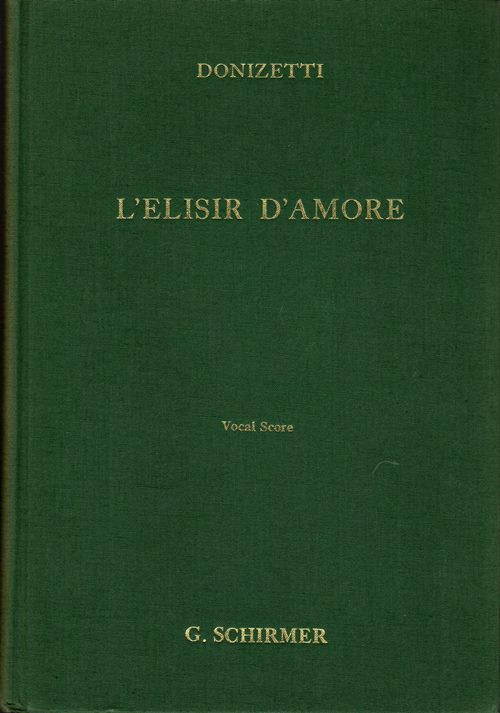 Image for L'Elisir d'Amore (The Elixir of Love): Comic Opera in Two Acts