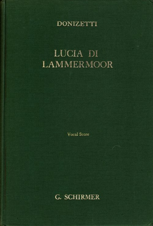 Image for Lucia di Lammermoor (The Bride of Lammermoor): Opera in Three Acts