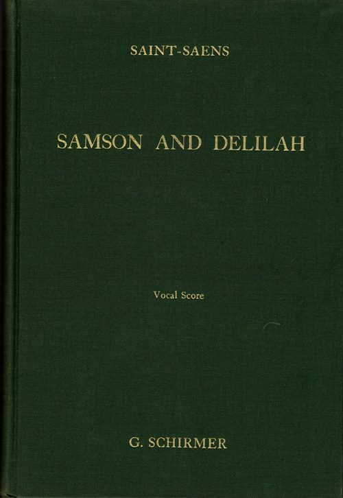 Image for Samson and Delilah: Opera in Three Acts